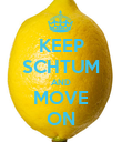 KEEP SCHTUM AND MOVE ON - Personalised Poster large