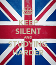 KEEP SILENT AND STUDYING HARDER - Personalised Poster large