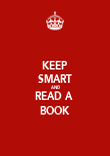 KEEP SMART AND READ A  BOOK - Personalised Poster large