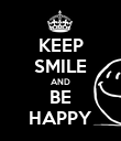 KEEP SMILE AND BE HAPPY - Personalised Poster large