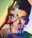 KEEP SMILE  AND  FAITHFUL FANNY - Personalised Poster large