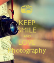 KEEP SMILE AND LOVE Photography - Personalised Poster large