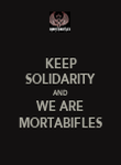 KEEP SOLIDARITY AND WE ARE MORTABIFLES - Personalised Poster large