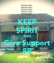 KEEP SPIRIT AND Give Support 8B - Personalised Poster large