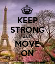 KEEP STRONG AND MOVE ON - Personalised Poster large