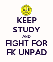 KEEP STUDY AND FIGHT FOR FK UNPAD - Personalised Poster large