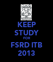 KEEP STUDY FOR FSRD ITB 2013 - Personalised Poster large