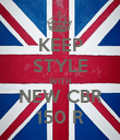 KEEP STYLE WITH NEW CBR 150 R - Personalised Poster large