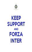 KEEP SUPPORT AND FORZA INTER - Personalised Poster large