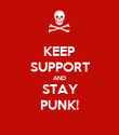 KEEP SUPPORT AND STAY PUNK! - Personalised Poster large