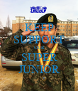 KEEP SUPPORT OUR SUPER JUNIOR - Personalised Poster large