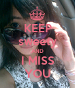KEEP sweety AND I MISS YOU - Personalised Poster large