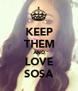 KEEP THEM AND LOVE SOSA - Personalised Poster large