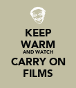 KEEP WARM AND WATCH CARRY ON FILMS - Personalised Poster large
