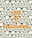 KEEP WE ARE STIRLINGITES  - Personalised Poster large