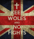 KEEP WOLES AND NO FIGHTS - Personalised Poster large
