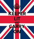 KEEPER LIT AND CARRY ON - Personalised Poster large