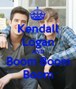 Kendall Logan AND Boom Boom Boom - Personalised Poster large