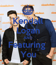 Kendall Logan AND Featuring  You - Personalised Poster large