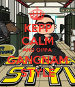 KEPP CALM AND OPPA GANGNAM STYLE - Personalised Poster large