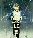 KI NEM SZARJA LE !!!!! - Personalised Poster large