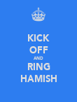 KICK OFF AND RING HAMISH - Personalised Poster large