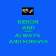 KIERON AND EMMA ALWAYS  AND FOREVER - Personalised Poster large