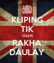 KLIPING TIK OLEH RAKHA DAULAY - Personalised Poster large