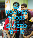 KOOMBS SOOBS AND SHAZZO TITTIE - Personalised Poster large