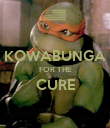 KOWABUNGA FOR THE CURE  - Personalised Poster large