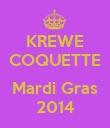 KREWE COQUETTE  Mardi Gras 2014 - Personalised Poster large