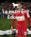 La multi ani! Eduard!     - Personalised Poster large