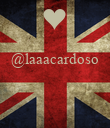 @laaacardoso    - Personalised Poster small