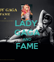 LADY  GAGA AND FAME  - Personalised Poster large