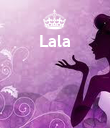 Lala     - Personalised Poster large