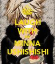LAUGH WITH ME MINNA USHISHISHI - Personalised Poster large