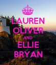 LAUREN OLIVER AND ELLIE BRYAN - Personalised Poster large