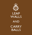 LEAP WALLS AND CARRY BALLS - Personalised Poster large