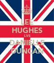 LEE HUGHES LVS DANIELLE DUNCAN - Personalised Poster large
