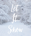 Let It Snow - Personalised Poster large
