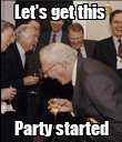 Let's get this  Party started - Personalised Poster large