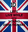 LET'S LIVE WHILE WE'RE YOUNG DIRECTIONERS - Personalised Poster large