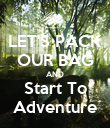 LET'S PACK OUR BAG AND Start To Adventure - Personalised Poster large