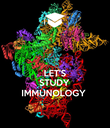 LET'S STUDY IMMUNOLOGY - Personalised Poster large