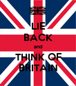 LIE BACK and THINK OF BRITAIN - Personalised Poster large