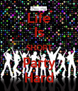 Life Is SHORT Party Hard - Personalised Poster large