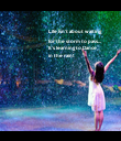 Life isn't about waiting  for the storm to pass... It's learning to Dance in the rain!               - Personalised Poster large