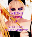 LIKE THIS PICTURE IF YOU LOVE CHLOE MORETZ - Personalised Poster large