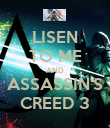 LISEN TO ME AND ASSASSIN'S CREED 3 - Personalised Poster large