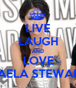 LIVE LAUGH AND LOVE DAELA STEWART - Personalised Poster large